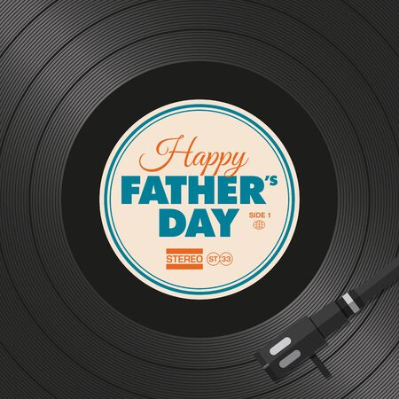 Happy fathers day card. Vinyl illustration background.