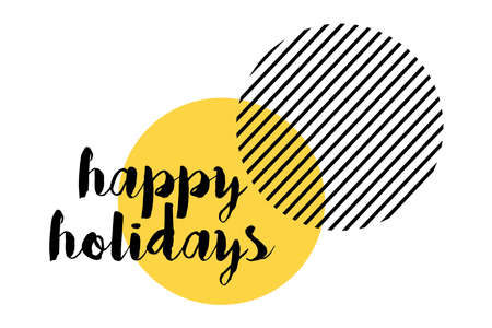 "Modern, vibrant, playful graphic design of a saying ""Happy Holidays"" with circles in yellow and black colors. Handwritten typography."