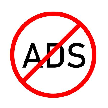 block ads icon on white background. flat style. no ads icon for your web site design, logo, app, UI. remove advertisement symbol. stop ads sign. Logo