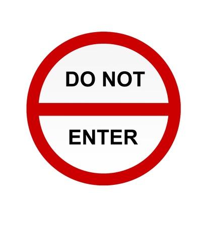 do not enter warning sign: No entry sign
