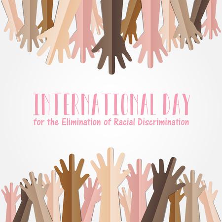 국제 인종 차별 철폐의 날. 3 월 21 일. 많은 사람들이 인간의 손에 흰색 배경, 평등 개념 캠페인에서 위로 모금 일러스트