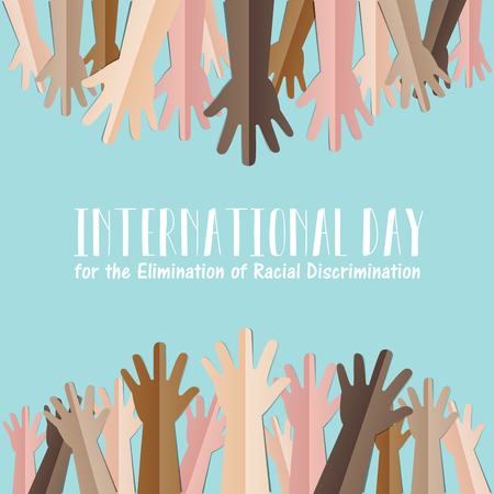 erection: International Day for the Elimination of Racial Discrimination. 21 March. Many people human hands raising upward on green background, Equality concept campaign conceptual idea Vector poster. Illustration