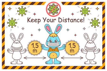 Cartoon Kawaii Rabbit Bunny Keep Social Distance. Wearing Medical Mask. Coronavirus Prevention Kids Vector Information Poster on White Background with Attention Frame. Pandemic Coronavirus COVID-19.