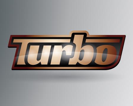 turbo: Metallic Automotive Vehicle Turbo Badge. Vector illustration. Illustration