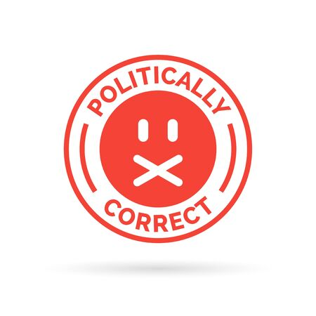 political and social issues: Politically Correct icon. Political correctness symbol. Censorship of the freedom of speech sign. Vector illustration. Illustration