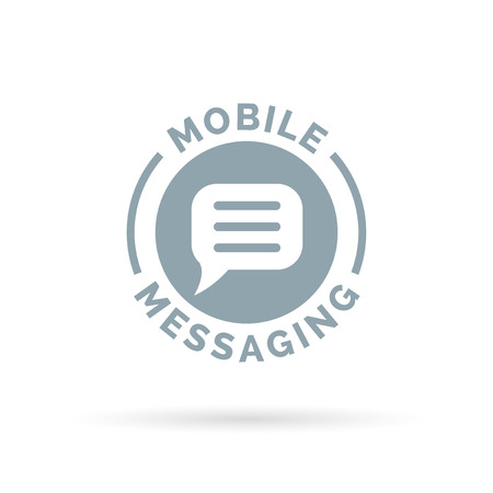 messaging: Mobile smartphone messaging sign with chat bubble icon. Vector illustration.