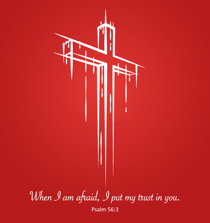 verse: Christ crucifix cross symbol sketch on red background with scripture verse from Psalm 56:3 when I am afraid, I put my trust in you.