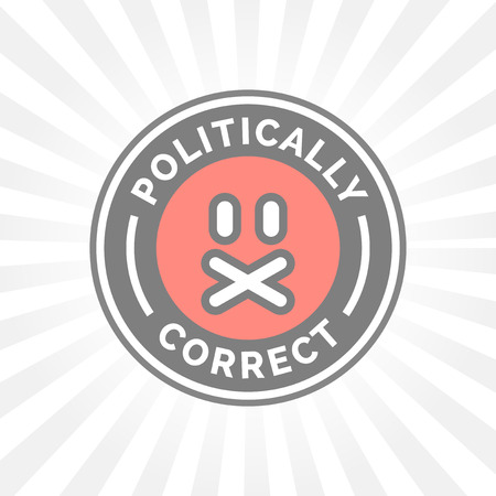 correctness: Politically Correct icon. Political correctness symbol. Censorship of the freedom of speech sign.