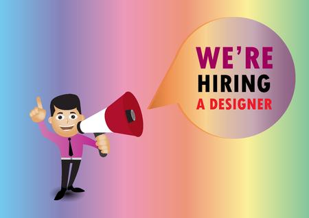 Man holding megaphone to speech, We are hiring a designer
