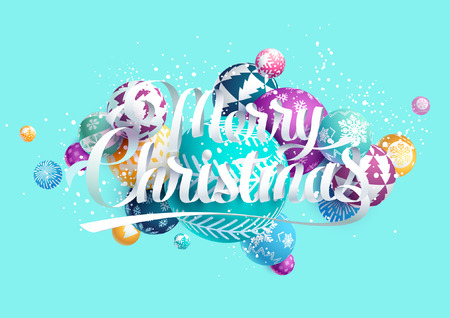 Merry Christmas card with calligraphic inscription. Colorful decorative balls.
