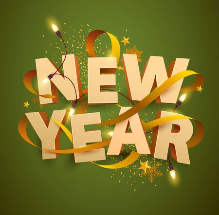 New Year poster. 3D inscription with gold ribbon and garland