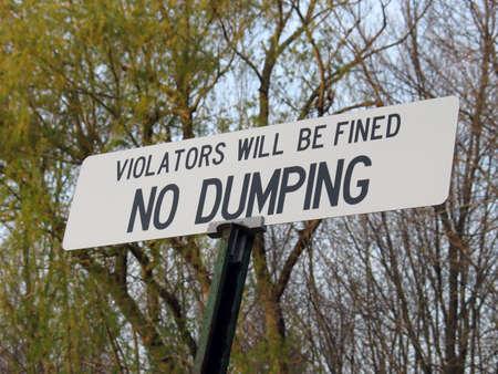 dumping: a no dumping sign.