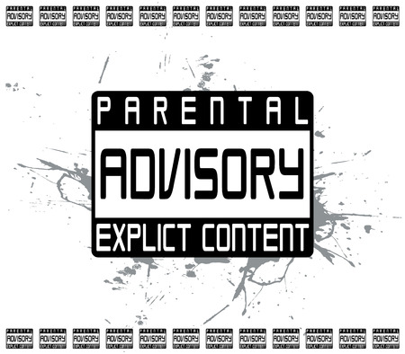 A parental advisory warning label for music or video of a mature nature.