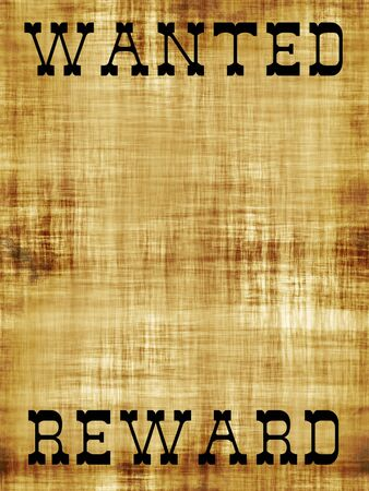 western wall: A old wanted poster with copy space and the word REWARD at the bottom.