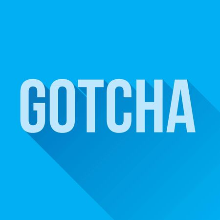 affirmative: GOTCHA word graphic with a blue background and longshadow. Illustration