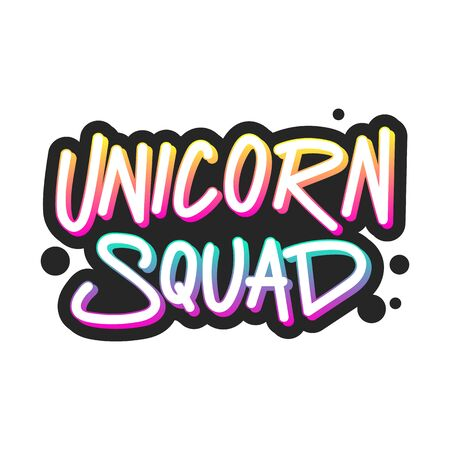 The inscription - Unicorn squad. It can be used for sticker, patch, phone case, poster, t-shirt, mug etc.