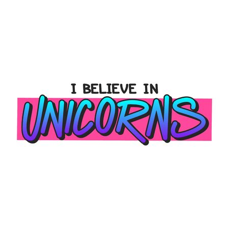 The inscription - I believe in unicorn. It can be used for sticker, patch, phone case, poster, t-shirt, mug etc. Banco de Imagens