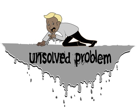 unsolved: unsolved problems will bring the big problem to youself Illustration
