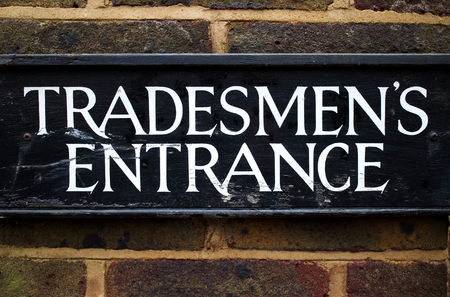 Tradesman Entrance sign