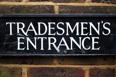 tradespeople: Tradesman Entrance sign