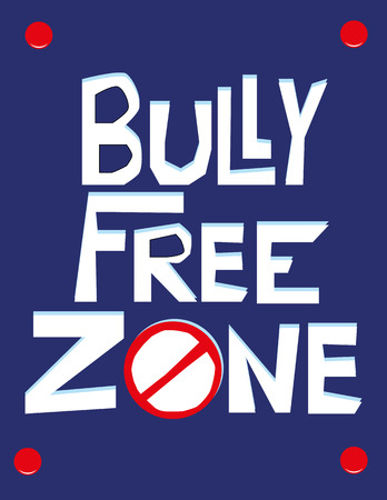 Hand drawn text in white on a blue wall poster with the words Bully Free Zone and a No Entry sign added for effect