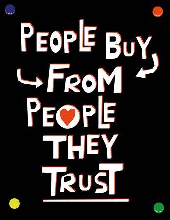 Main texte dessiné en blanc et rouge sur une affiche de mur noir avec les mots gens achètent des gens qui ils ont confiance