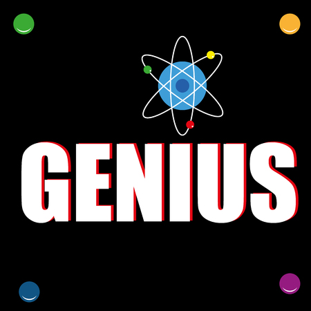 egghead: The word Genius in white and red text on a black wall poster with an atomic energy or physics symbol added above one of the letters