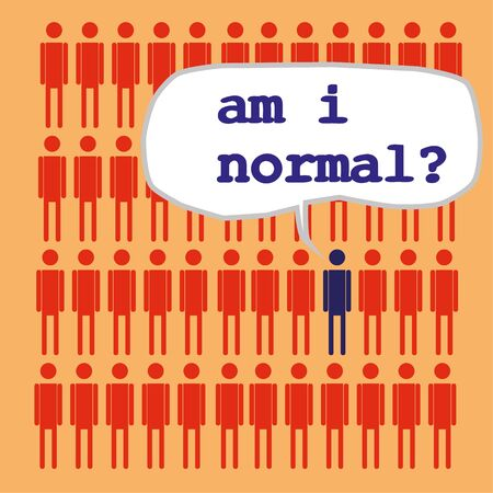 insecurity: Rows of identical stick figures with one asking the question Am I Normal in a speech bubble