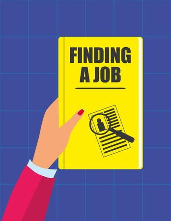 conclusion: Mano femenina que sostiene un libro con el texto del título y encontrar un empleo y una cubierta ilustrada con un curriculum vitae y lupa