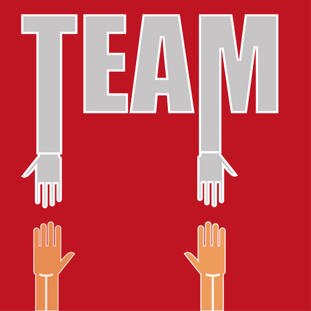 hands out: The word TEAM with hands reaching out to other hands in support or offering help as a concept for working together Illustration