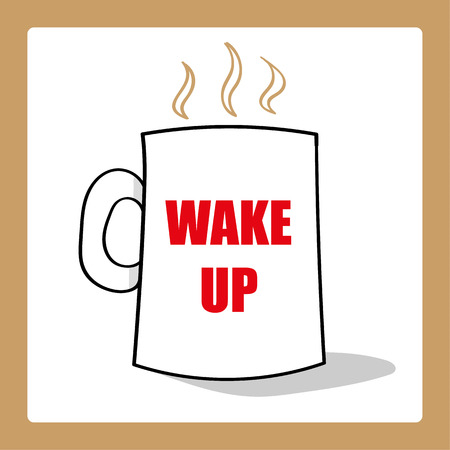 mug of coffee or tea with the words Wake Up added in red text Ilustração