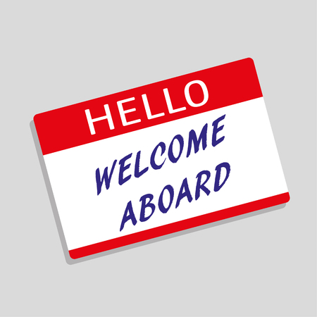 hello my name is: Hello My Name Is badge or visitor pass with the words Welcome Aboard added in blue text Illustration