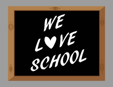 self improvement: The words We Love School with a heart symbol in white text on a blackboard