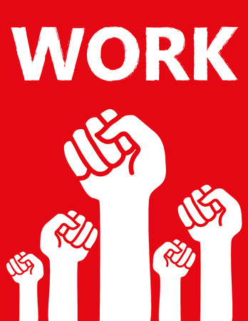 clenched: Group of clenched raised fists under the word WORK in white on a red background