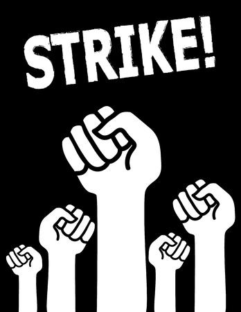 workers rights: Industrial action concept with the word Strike above clenched fists raised in solidarity Illustration