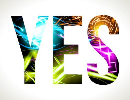 customizable: Vector design light effect word YES. Easy customizable EPS 10 Illustration
