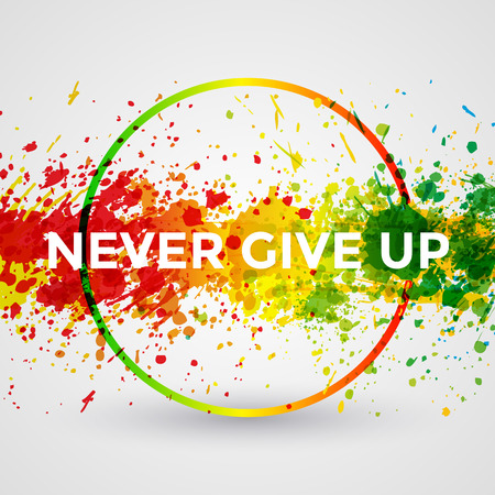 Never Give Up. Motivation bright Paint Splashes vector Watercolor Poster. Inspiration text. Quote Typographic Poster Template. Vector Design Illustration