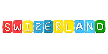 swizerland: Color childrens  plasticine SWIZERLAND on a white background