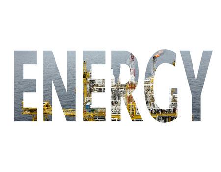 oilrig: word Energy double exposure Stock Photo