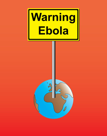 ebola: Warning Ebola sign on Earth Illustration