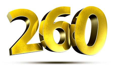 3D illustration Numbers 260 Gold isolated on a white background.