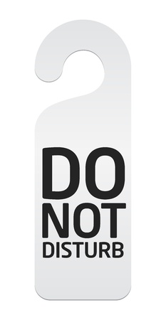 do not disturb sign: Do not disturb