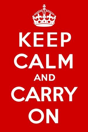 Mantenga la calma y seguir adelante