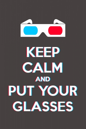 Keep calm and put your glasses Vector