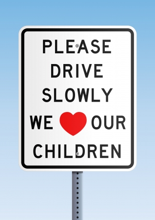 Please drive slowly we love our children Stock Vector - 14390770