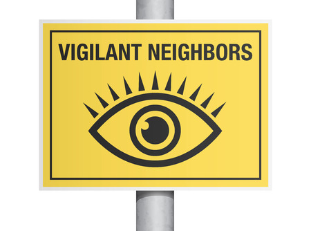 watchful: Vigilant neighbors sign Illustration