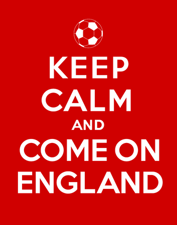 come: Keep calm and Come On England