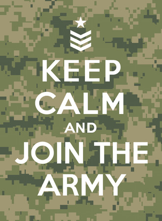 Keep calm and join the army Vector