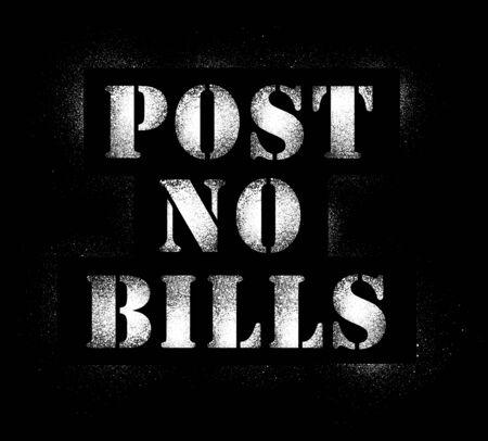 Graffiti spray Post no bills in white isolated on black background