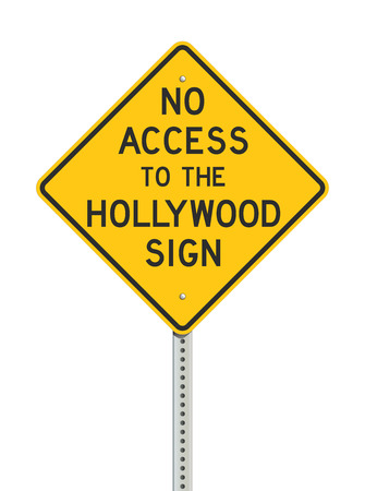 No access to the Hollywood sign road sign